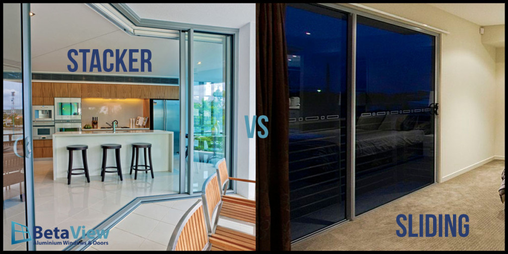 Stacker Or Sliding Doors For Your Home The BetaView Blog