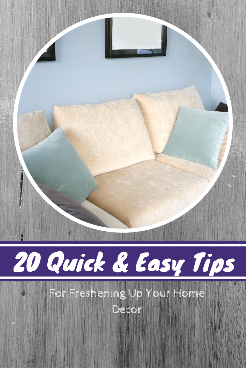 20 Quick and Easy Home Styling Ideas